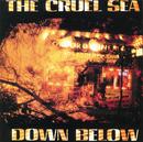 Down Below/The Cruel Sea