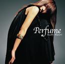 perfume/名取香り