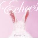 Hibiki -echoes-/Kanade