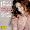 ロッソ ―イタリア・バロック・アリア集/Patricia Petibon, Venice Baroque Orchestra, Andrea Marcon