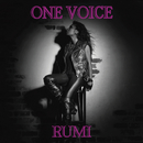 ONE VOICE/RUMI