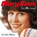 Ich bin Mary/Mary Roos