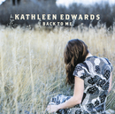 Back to Me/Kathleen Edwards