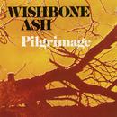 Pilgrimage/Wishbone Ash