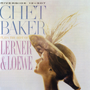 Plays The Best Of Lerner & Loewe (Remastered)/Chet Baker