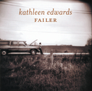 Failer/Kathleen Edwards