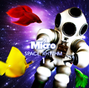 SPACE RHYTHM 1/Micro of Def Tech