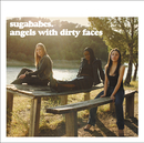 Angels With Dirty Faces/Sugababes