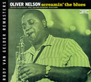 Screamin' The Blues/Oliver Nelson