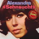 Sehnsucht - Ein Portrait in Musik (Originale)/Alexandra