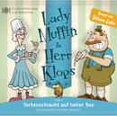 02: Tortenschlacht auf hoher See/Lady Muffin & Herr Klops