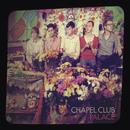 Palace/Chapel Club