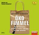 Alexander Neubacher: Ökofimmel/Thomas Schmuckert