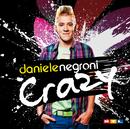 Crazy/Daniele Negroni