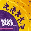 Zwei Welten/Wise Guys