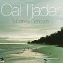 Monterey Concerts/Cal Tjader
