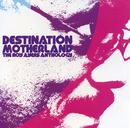 Destination Motherland: The Roy Ayers Anthology/Roy Ayers Ubiquity