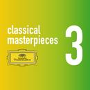 Classical Masterpieces Vol. 3/Helmut Walcha, Daniel Barenboim, Tamás Vásáry, Salvatore Accardo