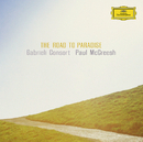 The Road To Paradise/Gabrieli Consort, Paul McCreesh