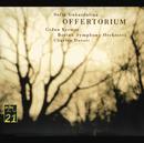 Gubaidulina: Offertorium; Hommage à T.S. Eliot/Gidon Kremer, Boston Symphony Orchestra, Charles Dutoit