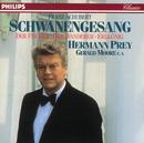 Franz Schubert: Schwanengesang, D.957 - Der Wanderer, D.493 - Der Fischer, D.225 - Erlkönig, D.328/Hermann Prey, Gerald Moore