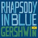 ガーシュイン:ラプソディ・イン・ブルー/Leonard Bernstein