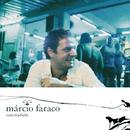 MARCIO FARACO/COM TR/Márcio Faraco