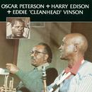 "Oscar Peterson + Harry Edison + Eddie ""Cleanhead"" Vinson/Oscar Peterson, Harry Edison, Eddie ""Cleanhead"" Vinson"