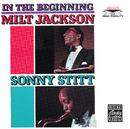 In The Beginning/Milt Jackson, Sonny Stitt