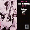 Medicine Show Man (Remastered)/Pink Anderson