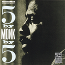 5 By Monk By 5/Thelonious Monk
