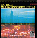 Big Bags/Milt Jackson Orchestra