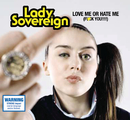 Love Me Or Hate Me/Lady Sovereign