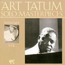 The Art Tatum Solo Masterpieces, Vol. 6/Art Tatum
