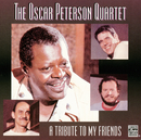 A Tribute To My Friends/Oscar Peterson Quartet
