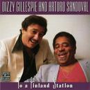 To A Finland Station/Dizzy Gillespie, Arturo Sandoval