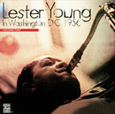 In Washington D.C. 1956, Vol. 2/Lester Young
