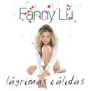 Lagrimas Calidas/Fanny Lu