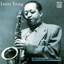 In Washington, D.C. 1956 Vol.4/Lester Young