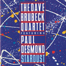 Stardust/The Dave Brubeck Quartet