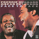 Face To Face/Freddie Hubbard, Oscar Peterson