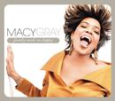 Finally Made Me Happy/Macy Gray