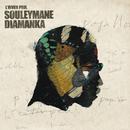 L'Hiver Peul/Souleymane Diamanka