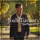 Everything Is Fine/Josh Turner