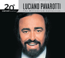 The Best Of Luciano Pavarotti 20th Century Masters The Millennium Collection/Luciano Pavarotti
