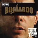 Bugiardo/Fabri Fibra