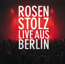 Live aus Berlin/Rosenstolz