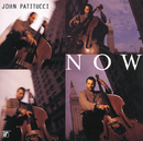 Now/John Patitucci