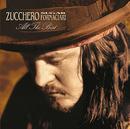 ZUCCHERO/ALL THE BES/Zucchero