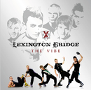 The Vibe (Eastern European Version)/Lexington Bridge